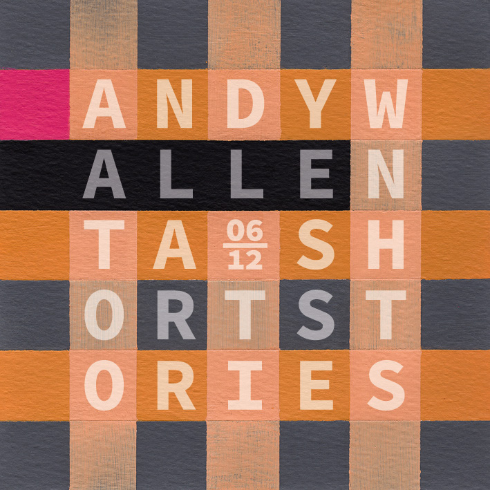 Andy Wallenta: SHORT STORIES